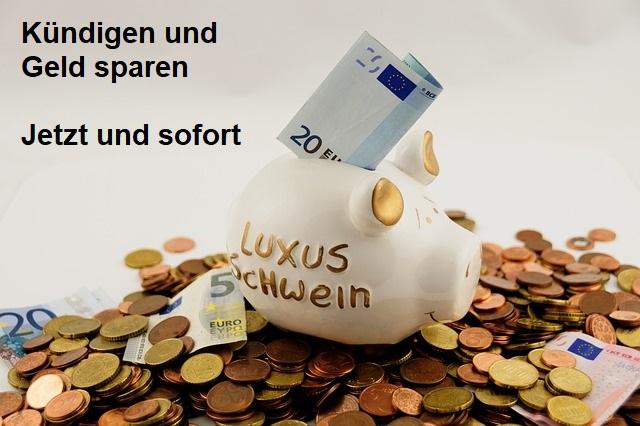 Kündigen und Geld sparen