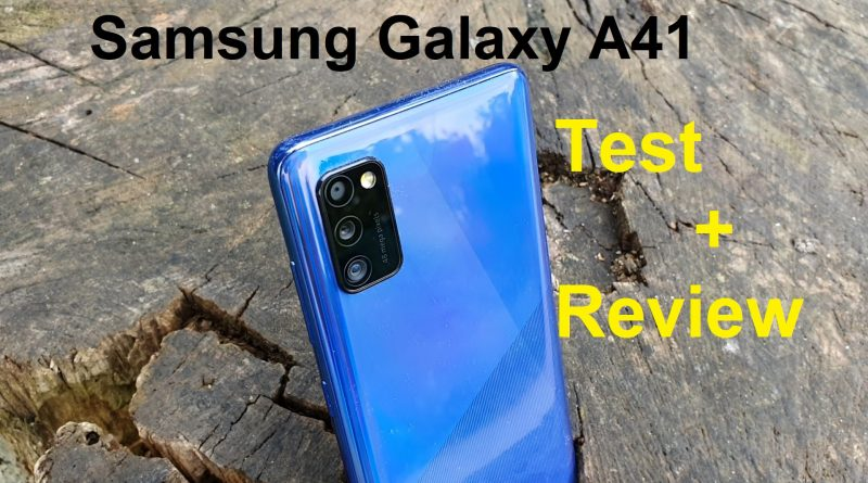 Review + Test zum Samsung Galaxy A41