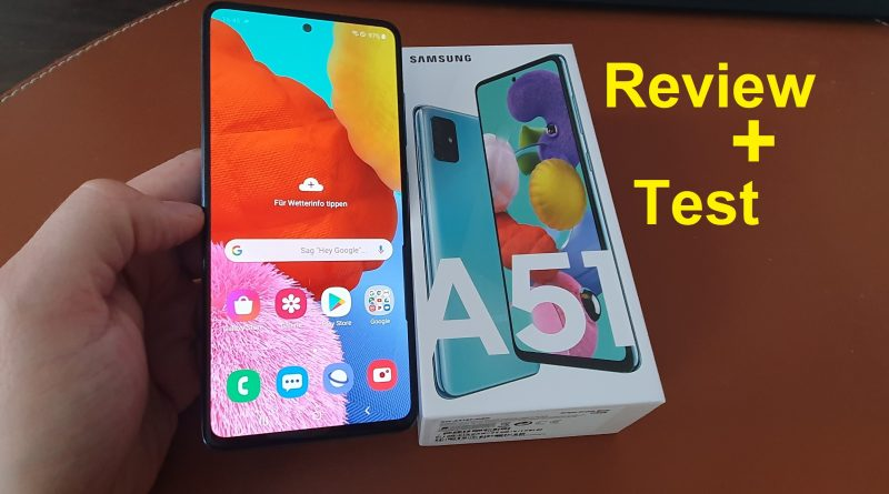 Review und Test Samsung Galaxy A51