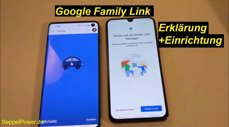 Google Family Link erklärt und eingerichtet (Tutorial)