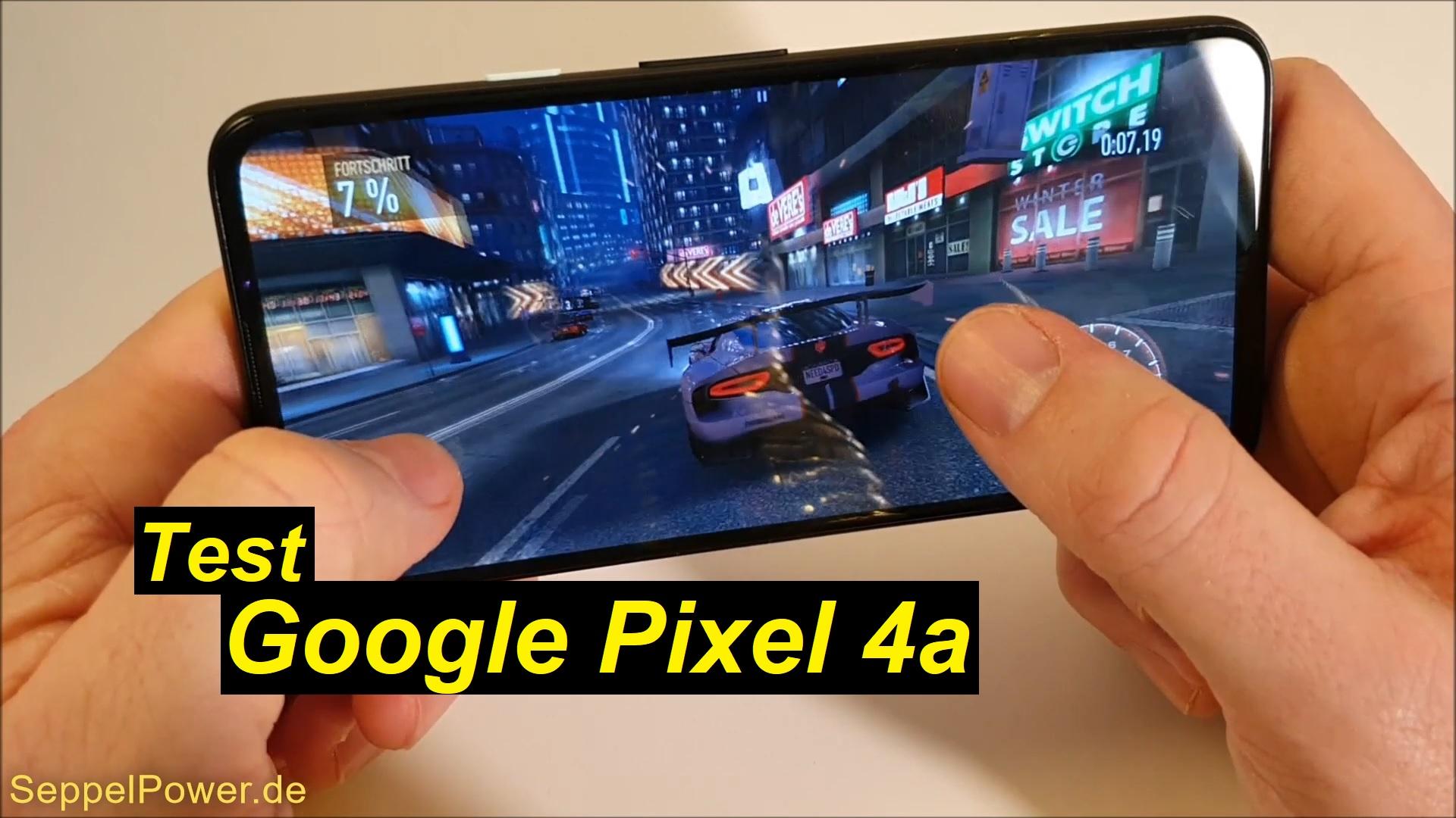 das Google Pixel 4a ausführlich getestet - SeppelPower