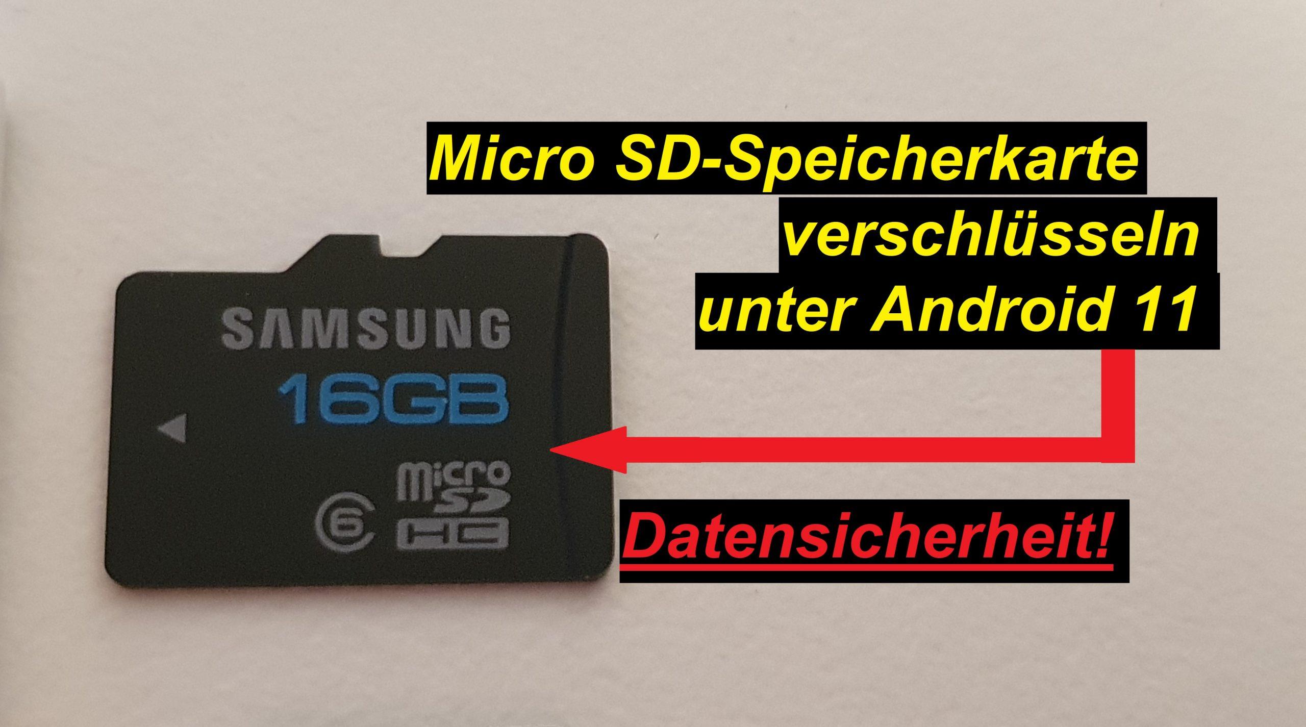 Micro SD Speicherkarte. Android 11 verschlüsseln - Tutorial - SeppelPower