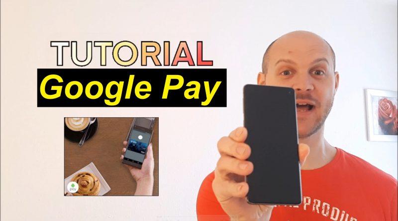 Tutorial: Google Pay einrichten + aktivieren