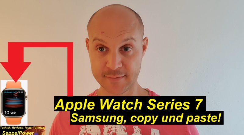 Apple Watch Series 7. Sehr schön! Samsung, bitte nachmachen!