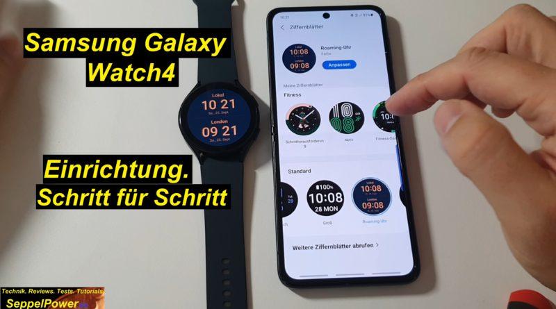 Tutorial Samsung Galaxy Watch4 einrichten. Ausführlich erklärt. Schritt für Schritt