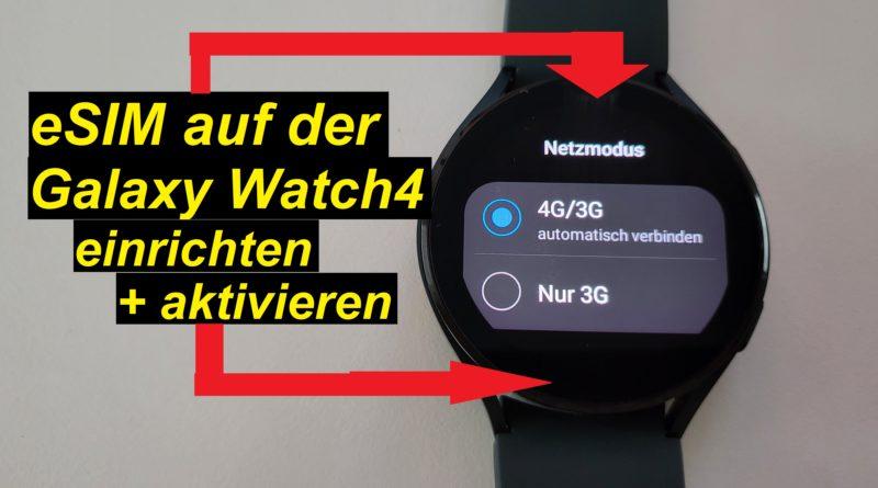 eSIM auf Samsung Galaxy Watch4 LTE aktivieren und einrichten (o2)